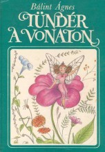 TÜNDÉR A VONATON - Ekönyv - BÁLINT ÁGNES