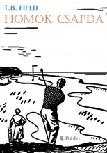 HOMOK CSAPDA - Ekönyv - T.B. FIELD