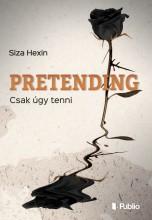 Pretending - Ekönyv - Siza Hexin
