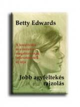 JOBB AGYFÉLTEKÉS RAJZOLÁS - Ekönyv - EDWARDS, BETTY