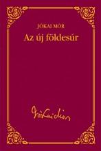 AZ ÚJ FÖLDESÚR - TALENTUM DIÁKKÖNYVTÁR - - Ekönyv - JÓKAI MÓR
