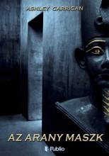Az arany maszk - Ekönyv - Ashley Carrigan