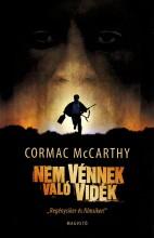 NEM VÉNNEK VALÓ VIDÉK - Ekönyv - MCCARTHY, CORMAC