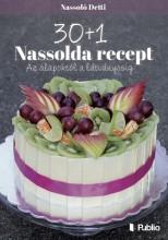30+1 Nassolda recept - Ekönyv - Nassolda Detti
