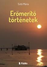 Erőmerítő történetek - Ebook - Sütő Mária