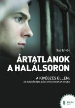 Ártatlanok a halálsoron - Ebook - Sas István