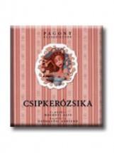 CSIPKERÓZSIKA - PAGONY KLASSZIKUSOK - - Ekönyv - POZSONYI PAGONY KFT.