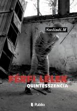 Férfi Lélek - Ekönyv - Szelindi Miklós