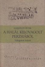 A HALÁL KILOVAGOLT PERZSIÁBÓL - OSIRIS DIÁKKÖNYVTÁR - - Ekönyv - HAJNÓCZY PÉTER