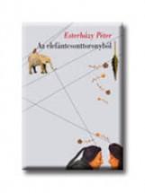AZ ELEFÁNTCSONTTORONYBÓL - Ekönyv - ESTERHÁZY PÉTER