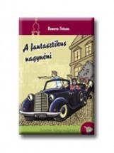 A FANTASZTIKUS NAGYNÉNI - Ekönyv - NEMERE ISTVÁN