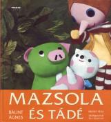 MAZSOLA ÉS TÁDÉ - ÚJ, NAGY ALAKÚ KIADÁS - Ekönyv - BÁLINT ÁGNES