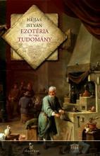 Ezotéria és/vagy tudomány - Ebook - Dr. Héjjas István