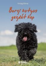 Borzi kutyus gazdát kap - Ekönyv - Virág Elina