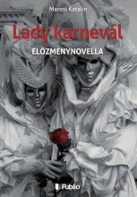 Lady karnevál - Ebook - Marosi Katalin