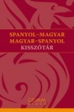 SPANYOL-MAGYAR, MAGYAR-SPANYOL KISSZÓTÁR - Ekönyv - GRIMM KÖNYVKIADÓ KFT.