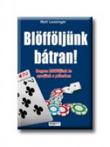 BLÖFFÖLJÜNK BÁTRAN - Ekönyv - LESSINGER, MATT