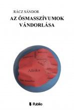 Az ősmasszívumok vándorlása - Ekönyv - Rácz Sándor