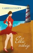 Ella öröksége - Ekönyv - Gabrielle Dawn
