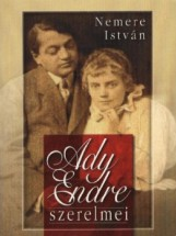 Ady Endre szerelmei  - Ekönyv - Nemere István