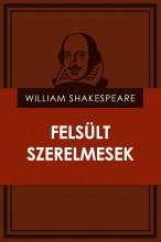 Felsült szerelmesek - Ekönyv - William Shakespeare