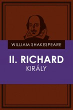 II. Richard király - Ekönyv - William Shakespeare