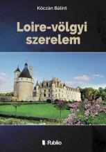 Loire-völgyi szerelem - Ekönyv - Kóczán Bálint