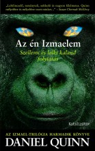 Az én Izmaelem - Ebook - Daniel Quinn