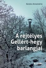A rejtélyes Gellért-hegy barlangjai - Ekönyv - Kardos Annamária