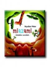 MIAZAMI - KITALÁLÓS VERSIKÉK - Ekönyv - NYULÁSZ PÉTER