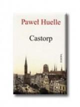 CASTORP - Ebook - HUELLE, PAWEL