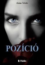 Pozíció - Ebook - Anna Teleki