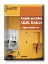 AKADÁLYMENTES HÁZAK, LAKÁSOK - Ekönyv - P. FARKAS ZSUZSA - PANDULA ANDRÁS