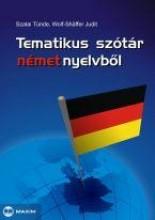 TEMATIKUS SZÓTÁR NÉMET NYELVBŐL - Ekönyv - SZALAI TÜNDE-WOLF-SCHAFFER JUDIT