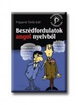 BESZÉDFORDULATOK ANGOL NYELVBŐL - MINDENTUDÁS ZSEBKÖNYVEK - - Ekönyv - PAPPNÉ TÖRÖK EDIT