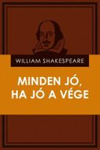 Minden jó, ha jó a vége - Ebook - William Shakespeare