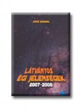 LÁTVÁNYOS ÉGI JELENSÉGEK 2007-2008. - Ebook - BÖDŐK ZSIGMOND