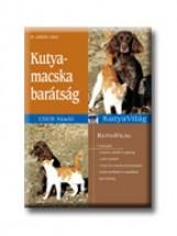 KUTYA-MACSKA BARÁTSÁG - KUTYAVILÁG - - Ekönyv - LEHARI,  GABRIELE DR.