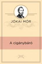 A cigánybáró - Ekönyv - Jókai Mór