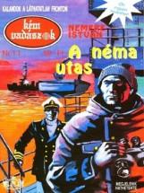 A néma utas - Ekönyv - Nemere István
