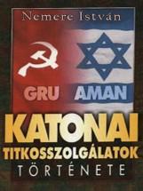 Katonai titkosszolgálatok története - Ekönyv - Nemere István
