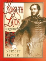Kossuth Lajos magánélete - Ekönyv - Nemere István