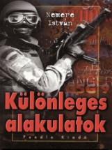 Különleges alakulatok - Ebook - Nemere István