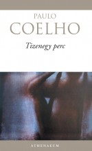 TIZENEGY PERC   (ÚJ BORITÓVAL) - Ekönyv - COELHO, PAULO