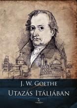 Utazás Itáliában - Ekönyv - Johann Wolfgang Goethe