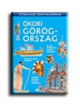 ÓKORI GÖRÖGORSZÁG - ÚTIKALAUZ IDŐUTAZÓKNAK - - Ekönyv - SIMS, LESLEY