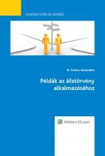 Példák az áfatörvény alkalmazásához - Kiskönyvtár az áfáról VI. rész - Ekönyv - dr. Farkas Alexandra