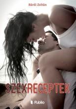 Szexreceptek - Ekönyv - Bárdi Zoltán