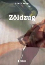Zöldzug - Ebook - Judith Saray