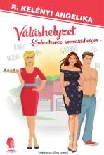 Váláshelyzet - Ekönyv - R. Kelényi Angelika